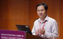 Nhà khoa học chỉnh sửa gen của Trung Quốc bị quản thúc?