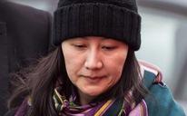 Sẽ dẫn độ 'công chúa' Huawei đến Mỹ trước 30-1?