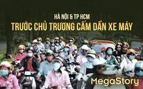 Chủ trương cấm dần xe máy, Hà Nội và TP.HCM sẽ thay đổi ra sao?