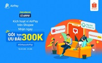 Nhận ngay ưu đãi khi liên kết Ví AirPay trên Shopee