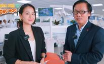 19h hôm nay 19-5, Đại học Văn Lang lên sóng 'Khám phá trường học' 2021
