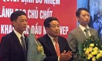 PVN điều chuyển cả chủ tịch và tổng giám đốc PVEP