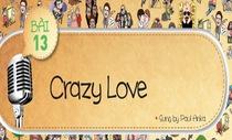 Học tiếng Anh qua ca khúc Crazy Love