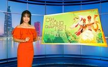 """Giải trí 24h: Khán giả bất ngờ với phim hoạt hình thuần Việt """"Con rồng cháu tiên"""""""