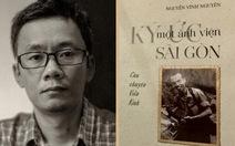 Sài Gòn được mở ra từ lịch sử một tiệm ảnh