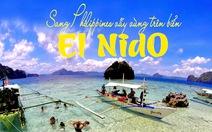 Sang Philippines vẫy vùng trên biển El Nido