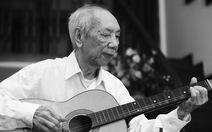 Nhạc sĩ Hoàng Giác, tác giả của Mơ hoa, Ngày về... qua đời