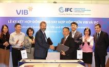VIB nhận gói tài trợ 185 triệu đô la Mỹ từ IFC