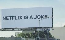 Netflix gây ấn tượng với quảng bá mình là một trò đùa?