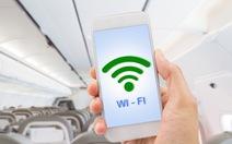 Chất lượng Wi-Fi trên một số chuyến bay quốc tế sẽ được cải thiện