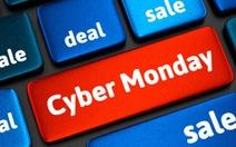 7 mẹo mua sắm tốt nhất trong Cyber Monday