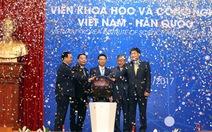 Viện khoa học Việt-Hàn chính thức khởi động