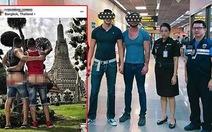 Thái Lan bắt 2 khách Mỹ 'khoe mông' trước đền thờ