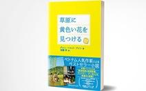 'Tôi thấy hoa vàng trên cỏ xanh' có bản tiếng Nhật