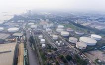 Nâng cấp Nhà máy lọc dầu Cát Lái: yêu cầu làm rõ 7 vấn đề