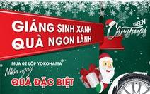 """""""Giáng sinh xanh - Quà ngon lành"""" cùng Yokohama"""