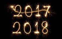 Nếu được trò chuyện với năm 2017, bạn sẽ nói gì?