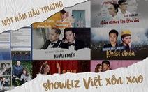 Một năm hậu trường showbiz Việt xôn xao