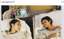 Nữ ca sĩ Selena Gomez ghép thận thành công