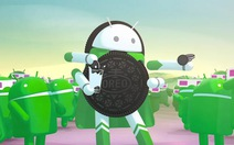 Những trải nghiệm chỉ có với Android Oreo