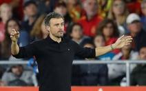 Luis Enrique: 'Tây Ban Nha đã có màn trình diễn khủng khiếp'