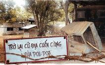 Trở lại cứ địa cuối cùng của Pol Pot
