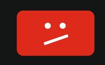 YouTube gặp sự cố trên toàn cầu