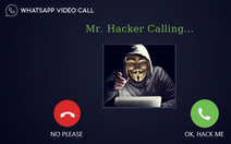Nhận cuộc gọi video đáng ngờ trên WhatsApp có thể khiến smartphone bị hack