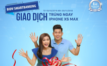 Giao dịch SmartBanking, trúng ngay iPhone XS Max