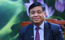 Bộ trưởng Nguyễn Chí Dũng: 'Bứt phá để không tụt hậu'