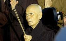 Thiền sư Thích Nhất Hạnh: 'Về nước để được sống nơi đất Tổ'