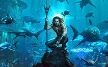 Aquaman - 'siêu phẩm' cuối năm xuất hiện tại Việt Nam sớm hơn Bắc Mỹ