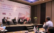 Dubai muốn thành cửa ngõ đưa hàng Việt vào thế giới Hồi giáo