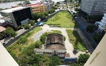 TP.HCM chấn chỉnh việc quản lý các khu 'đất vàng'