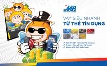 Vay online siêu nhanh từ thẻ tín dụng MBBank