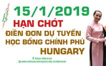 15-01-2019: hạn chót điền đơn học bổng chính phủ Hungary