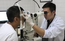 Bác sĩ rất sợ bệnh mắt 'đột quỵ'