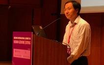 Nhà khoa học Trung Quốc chỉnh gen nói xin lỗi nhưng… vẫn tự hào