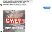 Ra mắt tiểu thuyết tương tác đầu tiên trên Facebook Messenger