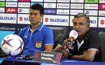HLV Sundramoorthy tự tin Lào sẽ gây khó khăn cho VN ở trận mở màn AFF Cup 2018