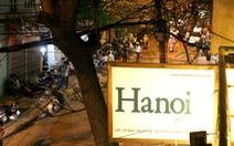 Đặt tên phố Hà Nội là không quên ơn nhưng vẫn thiếu sót