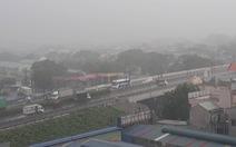 Sáng nay, TP.HCM, Đồng Nai, Bình Dương... dông sét, mưa mù trời