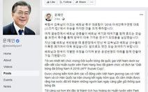 Tổng thống Hàn Quốc chúc mừng VN vô địch bằng tiếng Việt