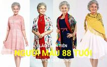 Xem người mẫu 88 tuổi giảm cân, 18 năm làm người mẫu