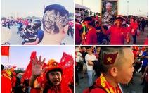 'Gương mặt, kiểu tóc và thân thể' của CĐV Việt Nam gây ấn tượng