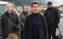 Gay cấn với Tom Cruise trong Nhiệm vụ bất khả thi: Sụp đổ