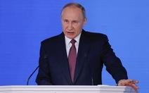 Tổng thống Putin: tên lửa hạt nhân Nga bắn được đến mọi điểm trên thế giới