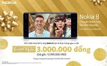 Ưu đãi ngay 3 triệu đồng khi mua Nokia 8 trong tháng 3