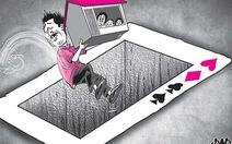 'Tôi chơi bạc online thắng gần 10 tỉ đồng, nhưng giờ vẫn trắng tay'