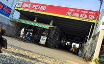 Hai doanh nghiệp Bến Tre bị tước giấy phép vẫn bán xăng